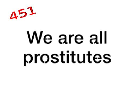 Whe are prostitutes
